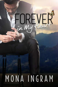 Forever In My Heart by Mona Ingram